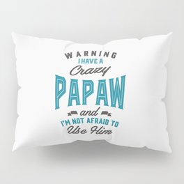 Gift for Papaw Pillow Sham