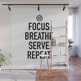 Volleyball - Focus Breathe Serve Repeat Wall Mural