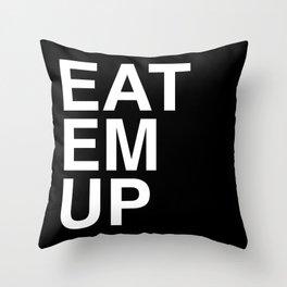 eat em up Throw Pillow
