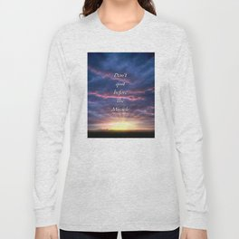 Don't quit before the Miracle Long Sleeve T-shirt