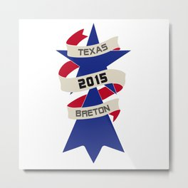 Texas Breton Metal Print
