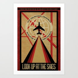 Look up at the Skies (Chemtrails) Art Print