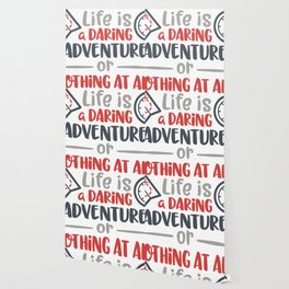 Life is a daring adventure or nothing at all Wallpaper