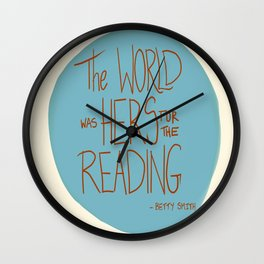 The World was Hers for the Reading Wall Clock