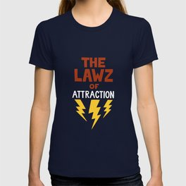 The Lawz of Attraction T-shirt