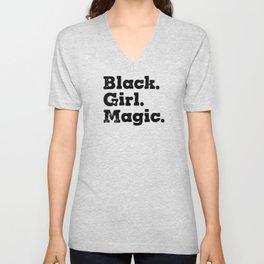 Black girl magic. African american. Black Women. Black girl. Afro Unisex V-Neck