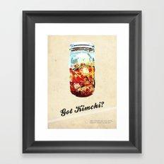 Got Kimchi? Framed Art Print