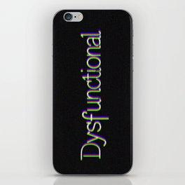 Dysfunctional iPhone Skin