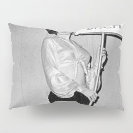 Not Your Bitch Women's Rights Feminist black and white photograph Pillow Sham