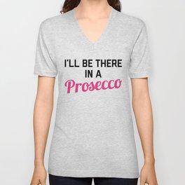 In A Prosecco Funny Quote Unisex V-Neck