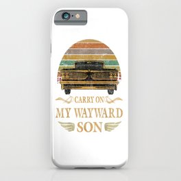 Carry on my Wayward Son  - Vintage Tee Shirt Gift iPhone Case