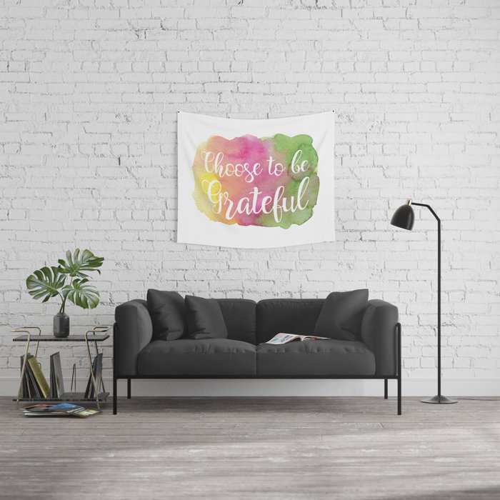 Choose to be Grateful Wall Tapestry