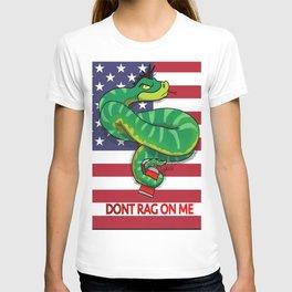 Dont RAG On Me T-shirt