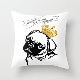 The King Of The Pug Dog Lover Gift Throw Pillow