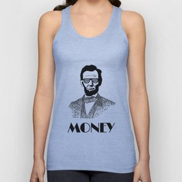 Abraham Lincoln is Money Unisex Tank Top
