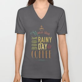 Coffee, book & rainy day Unisex V-Neck