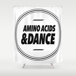 Amino Acid & Dance Shower Curtain