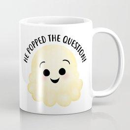 He Popped The Question - Popcorn Coffee Mug