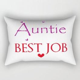 being an auntie is the best job Rectangular Pillow