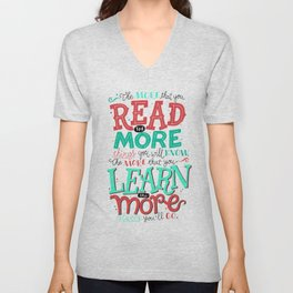 Read More Learn More Unisex V-Neck