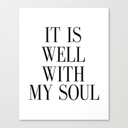 PRINTABLE ART, It Is Well With My Soul, Inspirational Quote,Bible Verse Wall Art Canvas Print