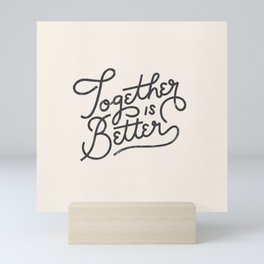 Better Together Light Mini Art Print
