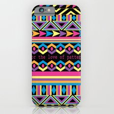 For The Love Of Pattern. Slim Case iPhone 6s