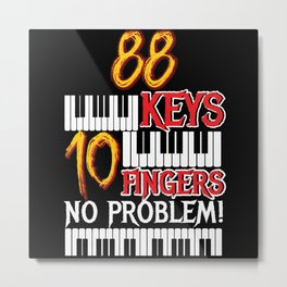 88 Keys 10 Fingers Piano Metal Print
