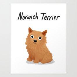 Norwich Terrier - Cute Dog Series Art Print