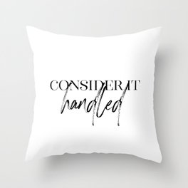 Consider It Handled, Office Wall Art, Gift For Her, Olivia Pope Quotes Throw Pillow