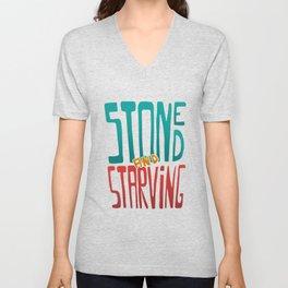 Stoned and Starving Unisex V-Neck