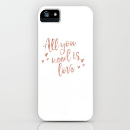All you need is love - rose gold and hearts iPhone Case
