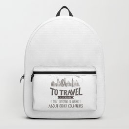 To Travel is to Discover Backpack