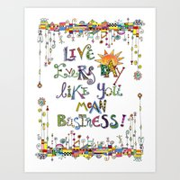 Live Every Day Art Print