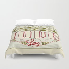 The Greatest of These Is Love (Color Variant)  Duvet Cover
