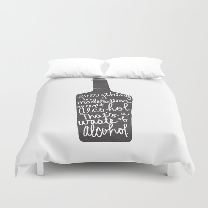 everything in moderation Duvet Cover