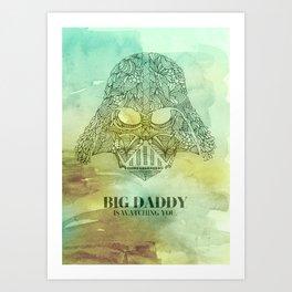 Big Daddy Is Watching You Art Print