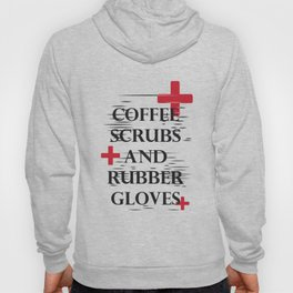 Coffee Gloves Nurse Life Funny Gifts Hoody