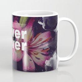 NEVER SEVER Coffee Mug
