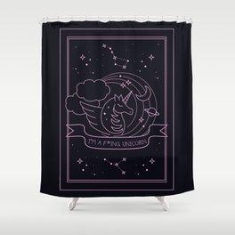 I'm a f*ing Unicorn Shower Curtain