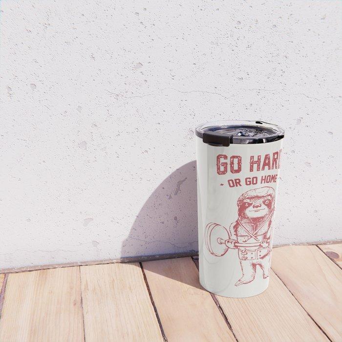 Go Hard or Go Home Sloth Travel Mug