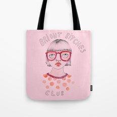 Bright Bitches Club Tote Bag