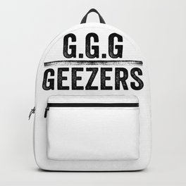 Geezers gonna geez Backpack