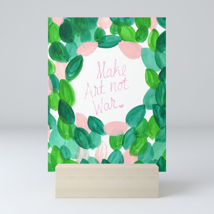 Make Art not War Mini Art Print
