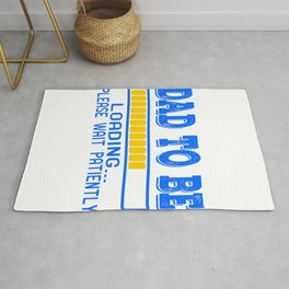 "A Nice Loading Tee For Waiting Persons Saying ""Dad To Be Loading Please Wait Patiently"" T-shirt Rug"