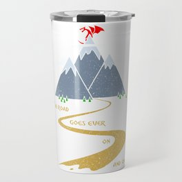 The road goes ever on & on Travel Mug