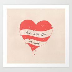 Love will tear us apart Art Print