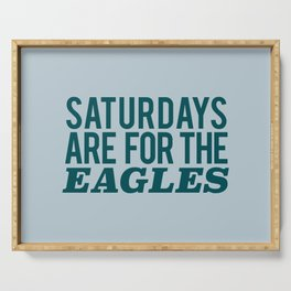 Saturdays are for the Eagles Serving Tray