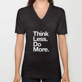 Think Less Do More Inspirational Wall Art black and white typography poster design home wall decor Unisex V-Neck