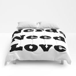 Nerds Need Love Comforters